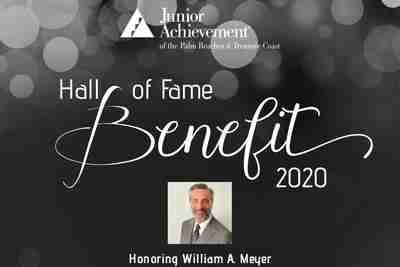 William Meyer is the 2020 Junior Achievement of the Palm Beaches & Treasure Coast Hall of Fame inductee.